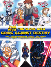 Free Download Porn Comics Going Against Destiny (Star Wars: The Clone Wars)